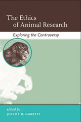 Ethics of Animal Research | Jeremy R Garrett |