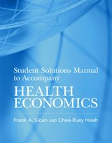 Health Economics - Student Solutions Manual | Frank A. Sloan |