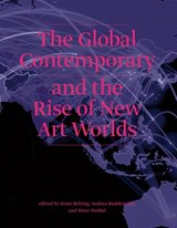 The Global Contemporary and the Rise of New Art Worlds | auteur onbekend |