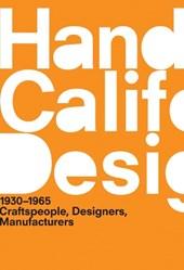 A Handbook of California Design, 1930-1965 - Craftspeople, Designers, Manufacturers