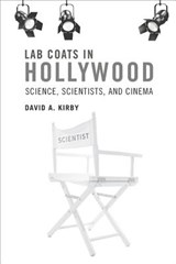 Lab Coats in Hollywood | David A. Kirby |