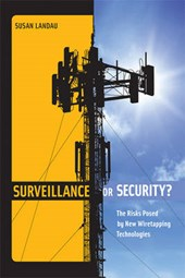 Surveillance or Security? | Susan Landau |