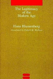 The Legitimacy of the Modern Age | Hans Blumenberg |