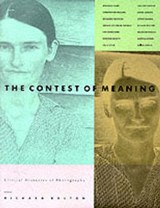 The Contest of Meaning - Critical Histories of Photography | Richard Bolton |