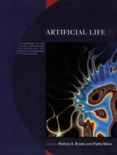 Artificial Life IV - Proceedings of the Fourth International Workshop on the Synthesis & Simulation of Living Systems | Rodney A. Brooks |