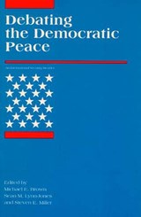 Debating the Democratic Peace | Michael E. Brown |