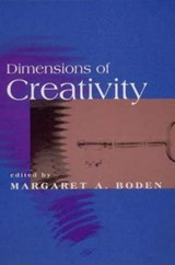 Dimensions of Creativity | University of Sussex) Boden Margaret A. (research Professor Of Cognitive Science |