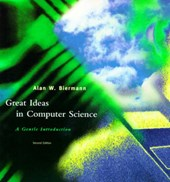Great Ideas in Computer Science - A Gentle Introduction | Alan Bierman |