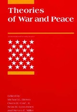 Theories of War & Peace | Michael E. Brown |