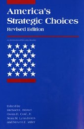 America's Strategic Choices (Revised Edition) | Michael E Brown |