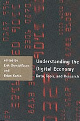 Understanding the Digital Economy | Erik (massachusetts Institute of Technology) Brynjolfsson ; Brian (university Of Michigan) Kahin |