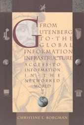 From Gutenberg to the Global Information Infrastructure - Access to Information in the Networked World