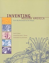 Inventing Modern America - From the Microwave to the Mouse