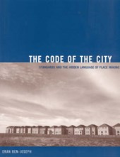 The Code of the City - Standards and the Hidden Language of Place Making