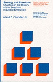 Strategy and Structure | Alfred D Chandler |