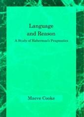 Language & Reason - A Study of Habermas's Pragmatics