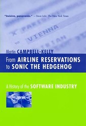 From Airline Reservations to Sonic the Hedgehog | Martin Campbell-Kelly |
