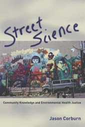 Street Science - Community Knowledge and Environmental Health Justice