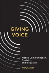 Giving Voice | Meryl Alper |