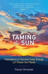 Taming the Sun | Council on Foreign Relations) Sivaram Varun (philip D. Reed Fellow For Science And Technology |