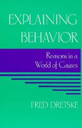 Explaining Behavior - Reasons in a World of Causes