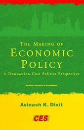 The Making of Economic Policy - A Transaction Cost Politics Perspective