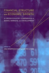 Financial Structure and Economic Growth - A Cross-  Country Comparison of Banks, Markets and Development +CD