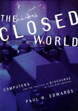 Closed World | Paul N Edwards |