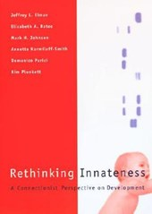 Rethinking Innateness - A Connectionist Perspective on Development