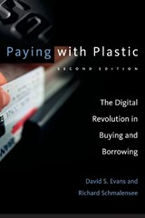 Paying with Plastic | David S. Evans ; Richard Schmalensee |
