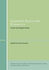 Learning Race and Ethnicity - Youth and Digital Media