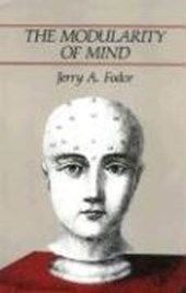 The Modularity of Mind | Jerry A. Fodor |