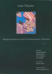 Out There - Marginalization & Contemporary Cultures | Russell Ferguson |