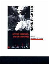 Hans Richter - Activism, Modernism, and the Avant-Garde