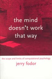 The Mind Doesn't Work That Way - The Scope & Limits of Computational Psychology