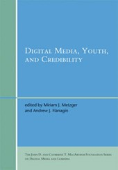 Digital Media,Youth, and Credibility