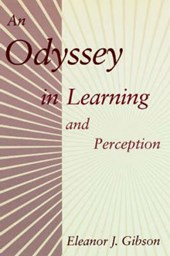 An Odyssey in Learning and Perception | Eleanor J Gibson |