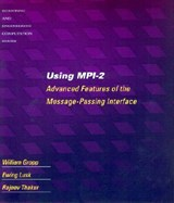 Using MPI-2 - Advanced Features of the Message Passing Interface | William Gropp |