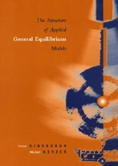 The Structure of Applied General Equilibrium Models | Victor Ginsburgh |