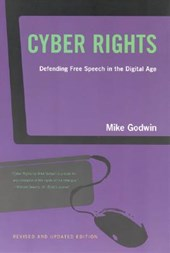 Cyber Rights - Defending Free Speech in the Digital Age