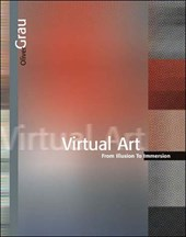 Virtual Art - From Illusion to Immersion