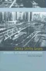 China Shifts Gears - Automakers, Oil, Pollution and Development | Kelly Sims Gallagher |