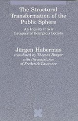 The Structural Transformation of the Public Sphere | Jurgen Habermas |