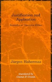 Justification and Application - Remarks on Discourse Ethics
