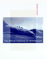 The Ethical Function of Architecture | Kirsten Harries |