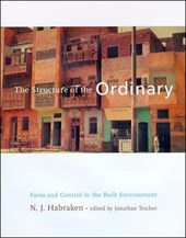 The Structure of the Ordinary - Form & Control in the Built Environment