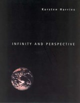 Infinity & Perspective | Karsten Harries |
