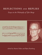 Reflections and Replies - Essays on the Philosophy of Tyler Burge | Martin Hahn |