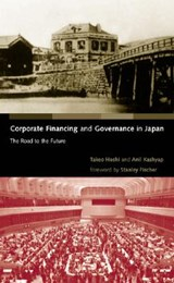 Corporate Financing and Governance in Japan - The Road to the Future | Takeo Hoshi |