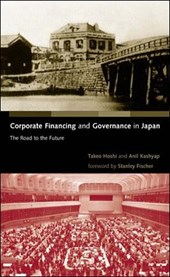 Corporate Financing and Governance in Japan - The Road to the Future